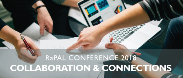 'Collaboration and Connections' RaPAL Conference 2018
